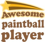 Awesome Paintball Player T-shirts