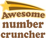 Awesome Number Cruncher T-shirts