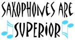 Saxophones Are Superior Music T-shirts and Gifts