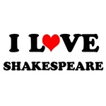 I LOVE SHAKESPEARE
