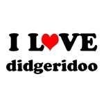 I Love Didgeridoo T-shirts and gifts