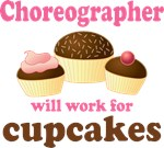 Funny Choreographer T-shirts and Gifts