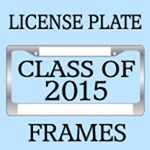 CLASS OF 2015 LICENSE PLATE FRAMES