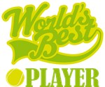 Fun World's Best Tennis T-shirts and Gifts