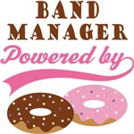 Band Manager Powered By Doughnuts Gift T-shirts