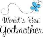 GODMOTHER GIFTS - WORLD'S BEST