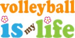 VOLLEYBALL IS MY LIFE T-SHIRTS