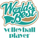WORLD'S BEST VOLLEYBALL PLAYER T-SHIRTS