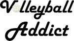 Volleyball Addict Funny Life Quote Gift T-shirts