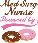 Med Surg Nurse Powered By Donuts Gift T-shirts