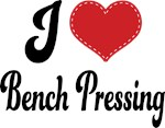 I Heart Bench Pressing T-shirts and Gifts