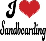 I Heart Sandboarding T-shirts and Gifts
