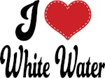 I Heart White Water T-shirts and Gifts