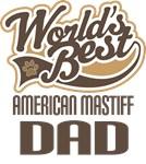 American Mastiff Dad (Worlds Best) T-shirts