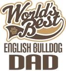 English Bulldog Dad (Worlds Best) T-shirts