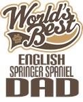 English Springer Spaniel Dad (Worlds Best) Tshirts