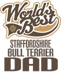 Staffordshire Bull Terrier Dad (Worlds Best) Tees