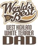 West Highland White Terrier Dad (Worlds Best) Tees
