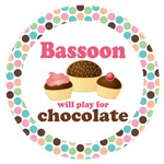 BASSOON WILL PLAY FOR CHOCOLATE GIFTS AND MUGS