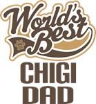 Chigi Dad (Worlds Best) T-shirts