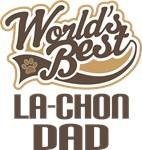 La-Chon Dad (Worlds Best) T-shirts