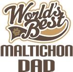 Maltichon Dad (Worlds Best) T-shirts