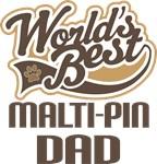 Malti-Pin Dad (Worlds Best) T-shirts