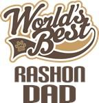 Rashon Dad (Worlds Best) T-shirts