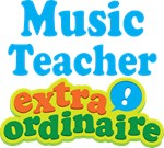 Music Teacher Extraordinaire Gifts and Apparel