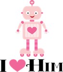 Pink Robot I Heart Him Ladies T Shirts