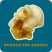 Behold the Kernel