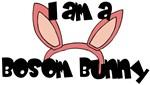 I'm A Bosom Bunny