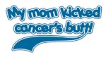 Mom Kicked Cancer's Butt!