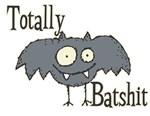 Totally Batshit