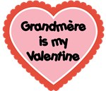Grandmere is My Valentine