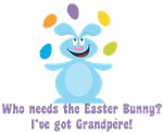 Easter Bunny? I've got Grandpere!