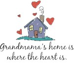 Grandmama's Home is Where the Heart Is