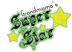 Grandmama's Super Star