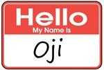 Hello, My name is Oji
