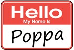 Hello, My name is Poppa