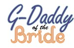G-Daddy of the Bride