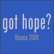 Got Hope? Obama 2008