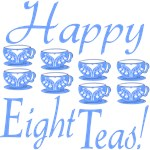 80th Birthday Gifts, Happy 8 Teas!