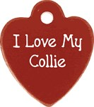 I Love My Collie Dog Tag