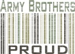 Military Army Brothers Proud T-shirts & Gifts