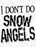 No Snow Angels