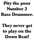 Number 2 Bass Drummer Drumline T-shirts & Gifts