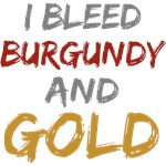 I Bleed Burgundy and Gold T-shirts Gifts