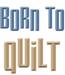 Born to Quilt Sewing T-shirts Gifts
