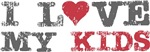I Love Heart My Kids T-shirts Gifts